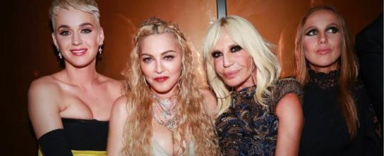 Katy Perry, Madonna, Donatella and Allegra Versace